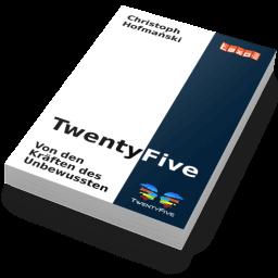 TwentyFive - Von den Kräften des Unbewussten